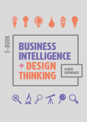 E-book - Business Intelligence + Design Thinking - MJV Technology & Innovation